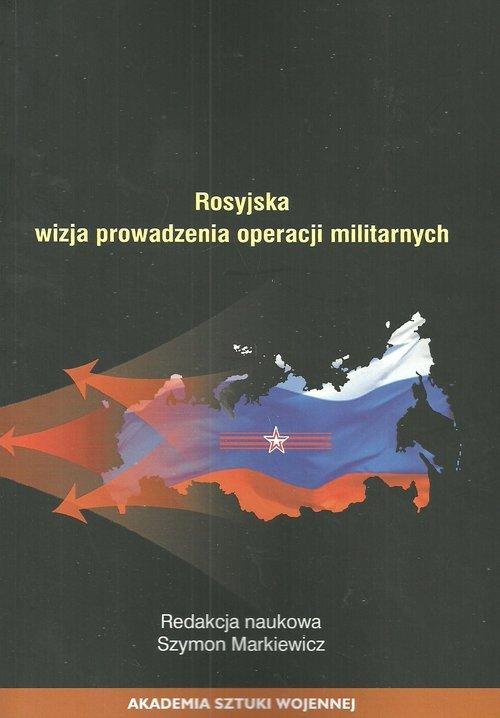 Rosyjska wizja prowadzenie operacji - okładka książki