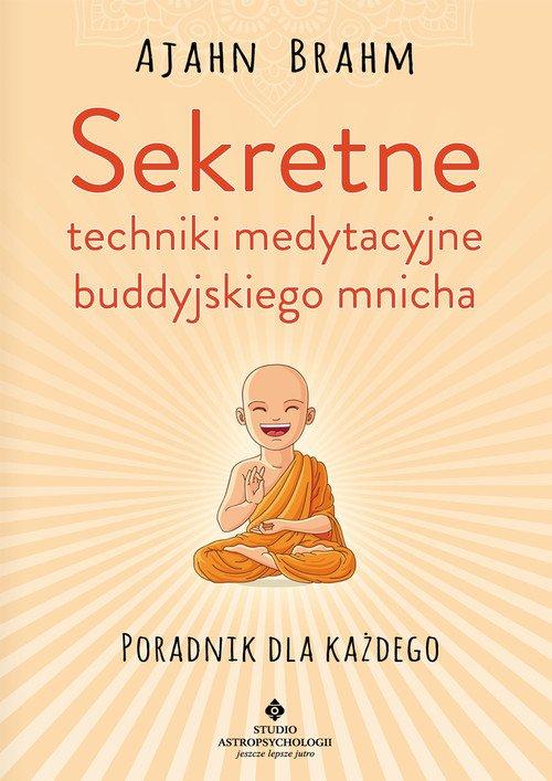 Sekretne techniki medytacyjne buddyjskiego - okładka książki