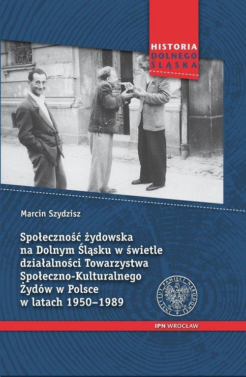 Społeczność żydowska na Dolnym - okładka książki