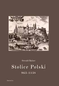 Stolice Polski 963-1138 - okładka książki