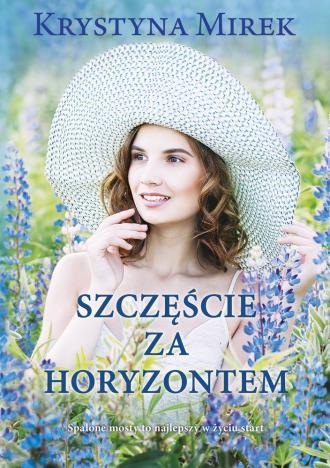 Szczęście za horyzontem - okładka książki