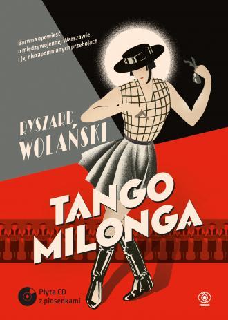 Tango milonga czyli co nam zostało - okładka książki