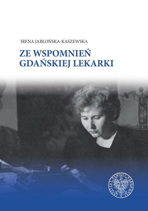 Ze wspomnień gdańskiej lekarki - okładka książki