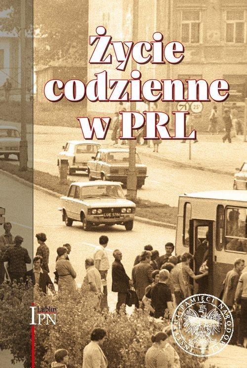 Życie codzienne w PRL - okładka książki