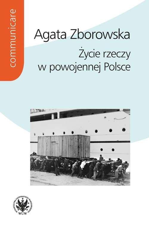 Życie rzeczy w powojennej Polsce. - okładka książki