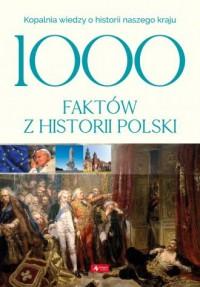 1000 faktów z historii Polski - okładka książki
