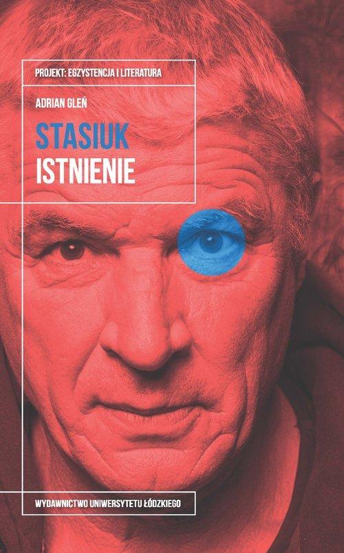 Andrzej Stasiuk. Istnienie - okładka książki