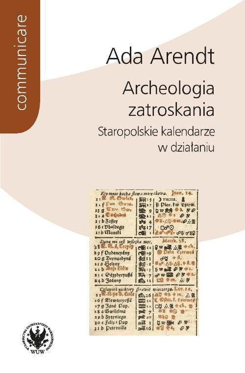 Archeologia zatroskania. Staropolskie - okładka książki