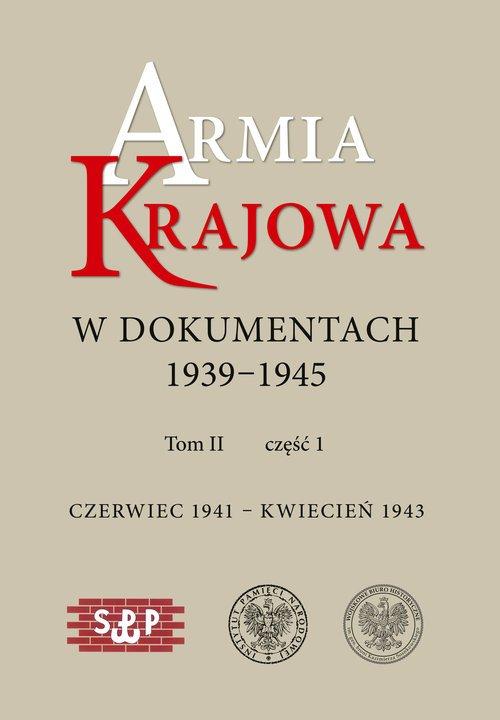 Armia Krajowa w dokumentach 1939–1945. - okładka książki
