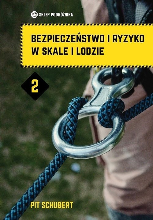 Bezpieczeństwo i ryzyko w skale - okładka książki