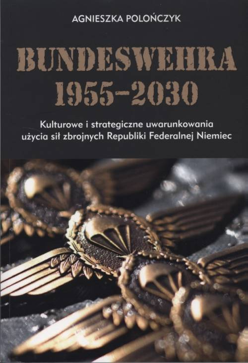 Bundeswehra 1955–2030. Kulturowe - okładka książki