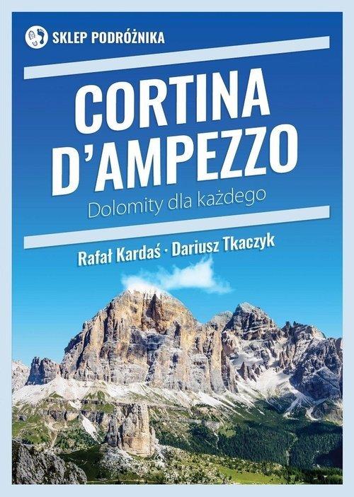 Cortina d Ampezzo. Dolomity dla - okładka książki