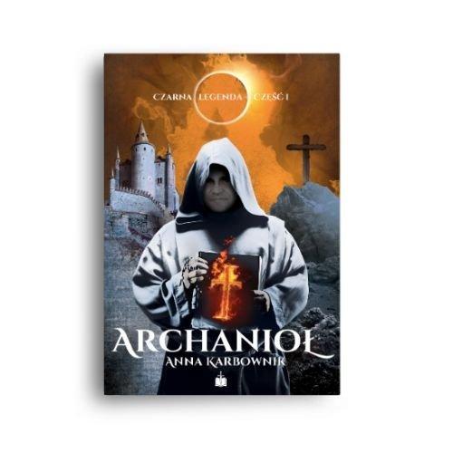 Czarna legenda cz. 1. Archanioł - okładka książki