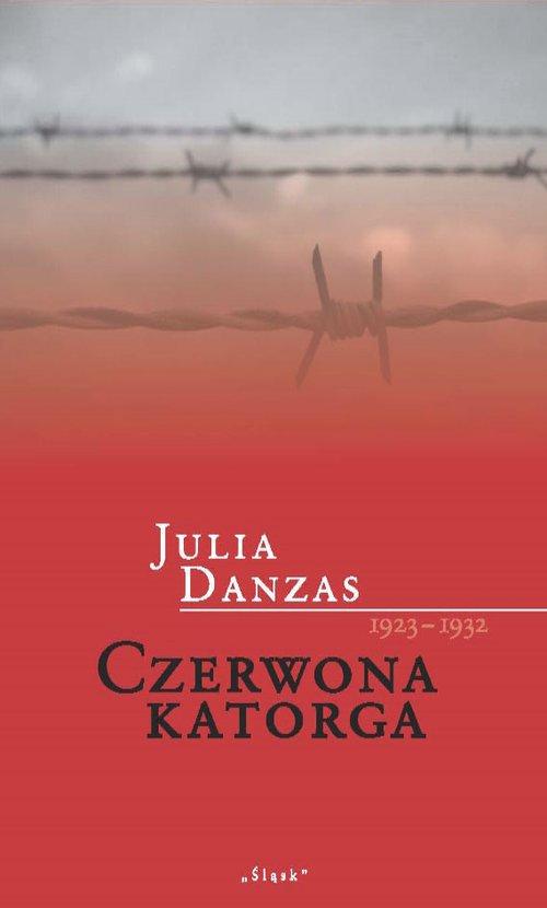 Czerwona katorga 1923-1932 - okładka książki