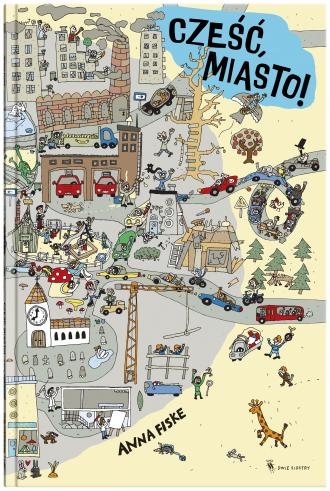 Cześć, miasto! - okładka książki