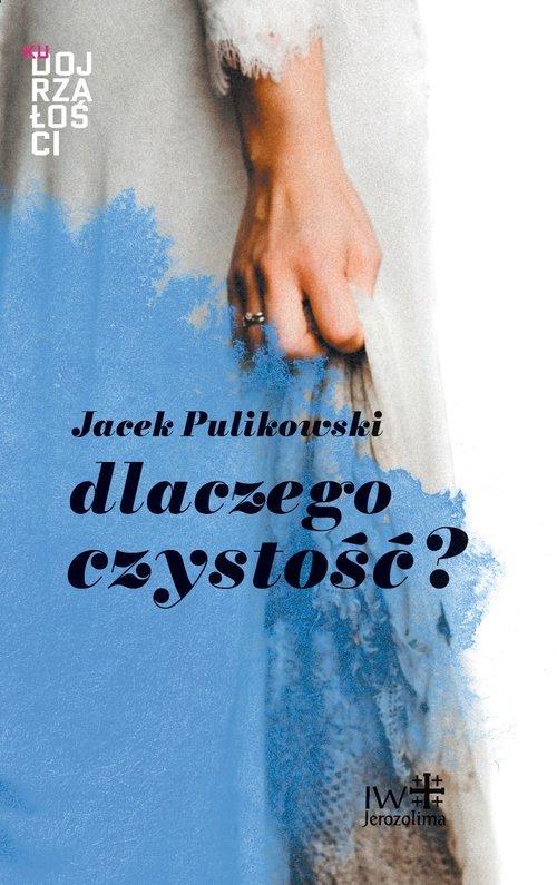 Dlaczego czystość? - okładka książki