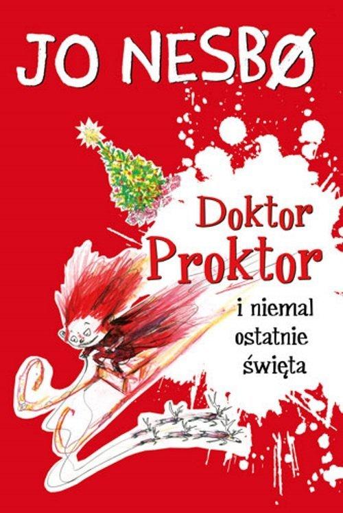 Doktor Proktor i niemal ostatnie - okładka książki