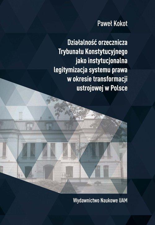 Działalność orzecznicza Trybunału - okładka książki