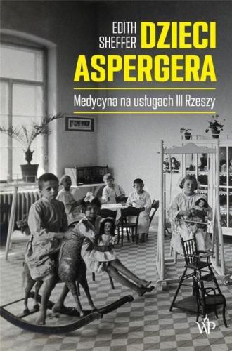 Dzieci Aspergera. Medycyna na usługach - okładka książki