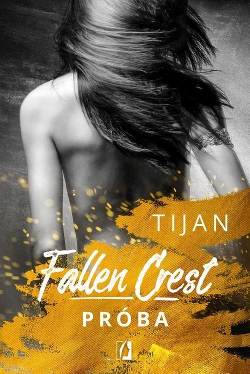 Fallen Crest. Tom 4. Próba - okładka książki
