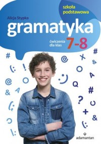 Gramatyka Ćwiczenia dla klas 7-8. - okładka podręcznika