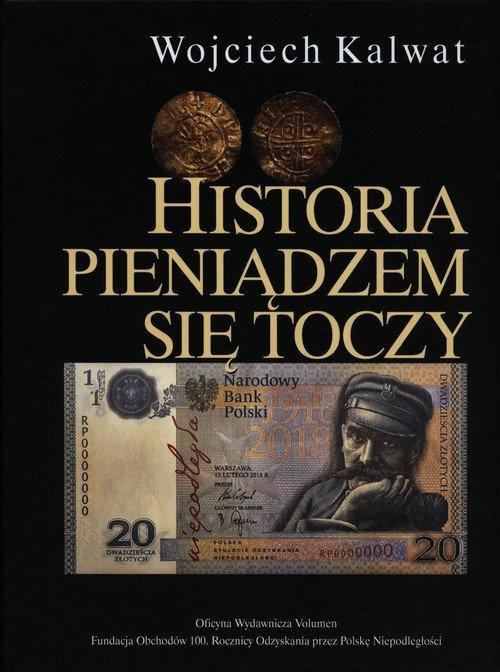 Historia pieniądzem się toczy - okładka książki