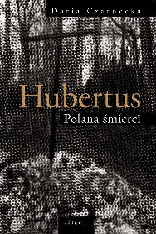 Hubertus. Polana śmierci - okładka książki