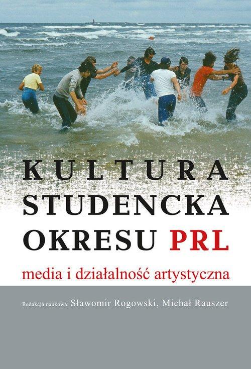Kultura studencka okresu PRL. Media - okładka książki