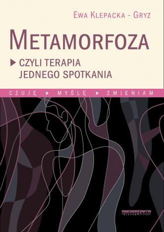 Metamorfoza czyli terapia jednego - okładka książki