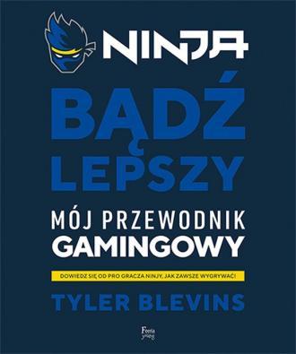 Ninja. Bądź lepszy - okładka książki