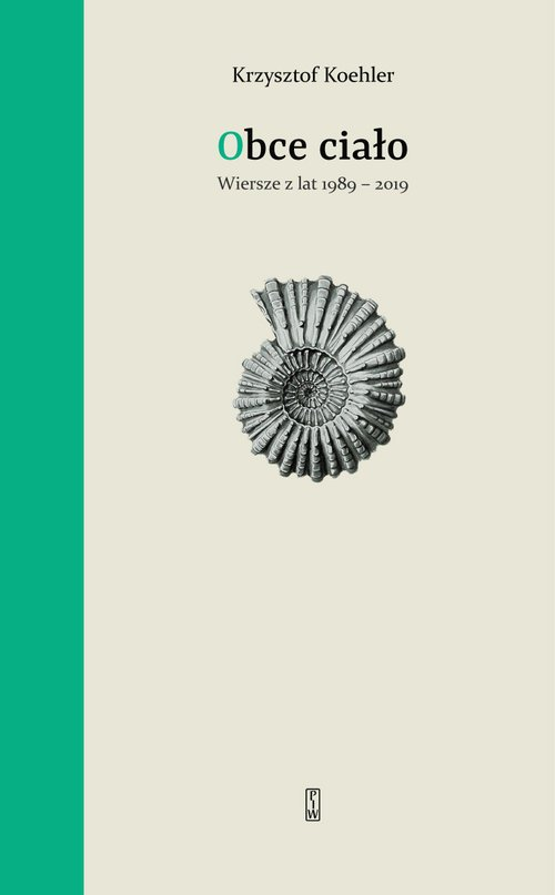 Obce ciało. Wiersze z lat 1989-2019 - okładka książki