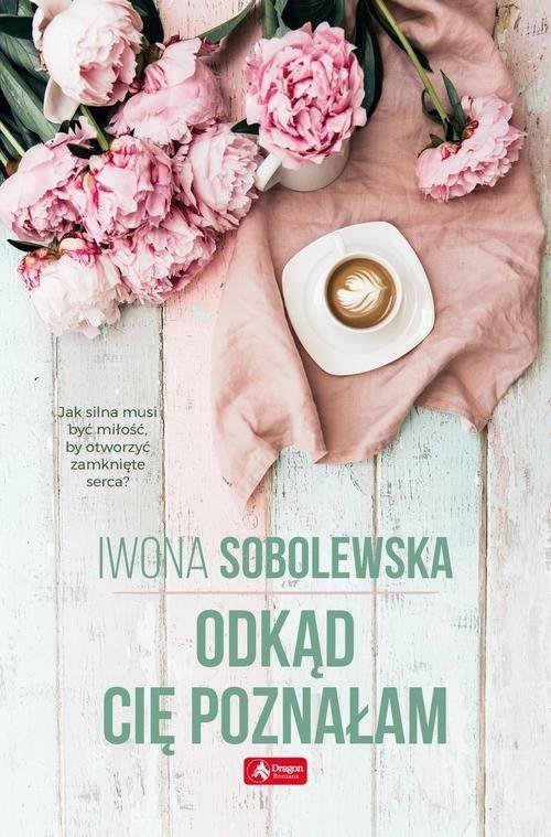 Odkąd cię poznałam - okładka książki