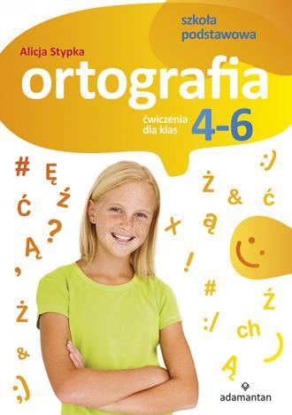Ortografia Ćwiczenia dla klas 4-6. - okładka podręcznika