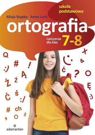 Ortografia Ćwiczenia dla klas 7-8. - okładka podręcznika