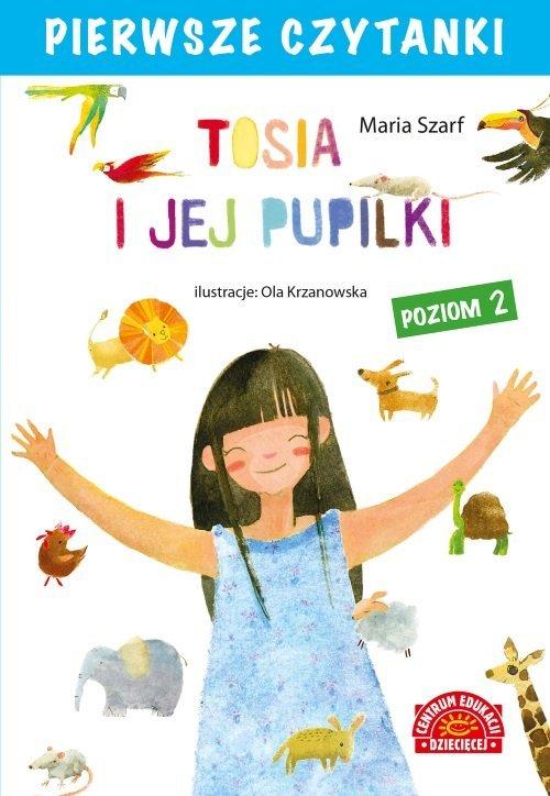 Pierwsze czytanki. Tosia i jej - okładka książki