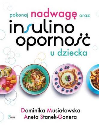Pokonaj nadwagę oraz insulinooporność - okładka książki