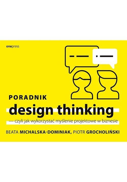 Poradnik design thinking czyli - okładka książki