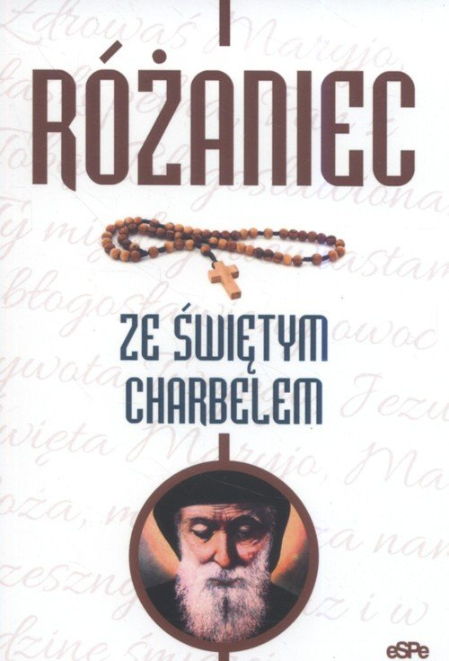 Różaniec ze świętym Charbelem - okładka książki