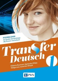 Transfer Deutsch 1. Liceum i technikum. - okładka podręcznika