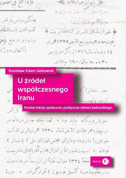 U źródeł współczesnego Iranu. Perskie - okładka książki