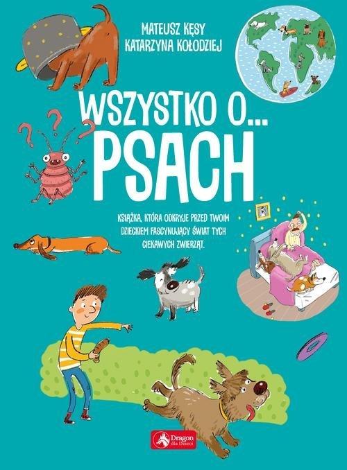 Wszystko o... psach - okładka książki