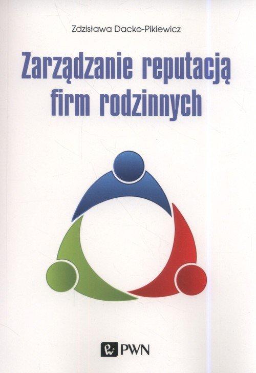 Zarządzanie reputacją firm rodzinnych - okładka książki