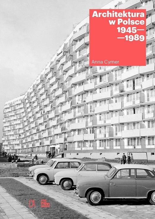 Architektura w Polsce 1945-1989 - okładka książki