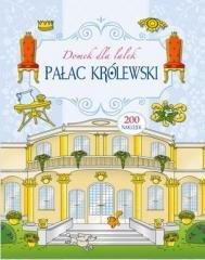 Domek dla lalek. Pałac Królewski - okładka książki