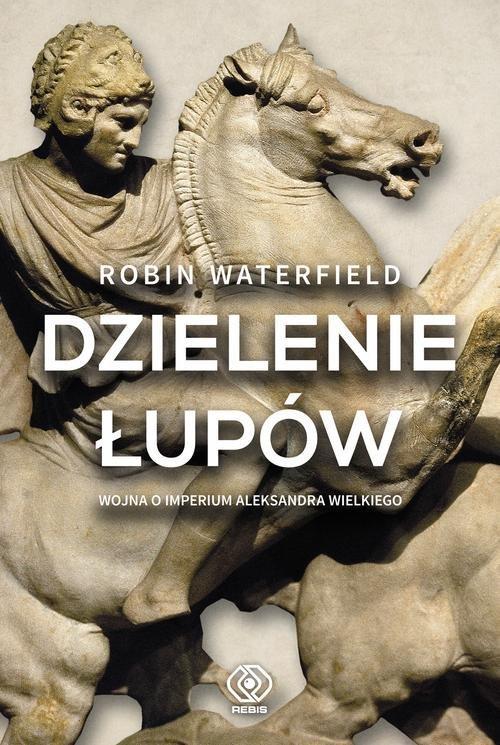 Dzielenie łupów. Wojna o imperium - okładka książki