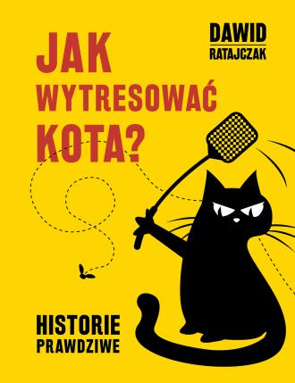 Jak wytresować kota? Historie prawdziwe - okładka książki