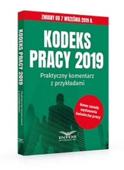 Kodeks Pracy 2019. Praktyczny komentarz - okładka książki