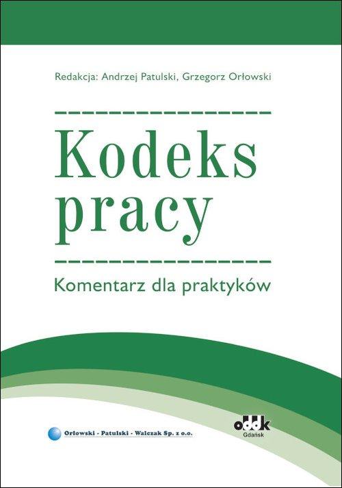 Kodeks pracy. Komentarz dla praktyków - okładka książki