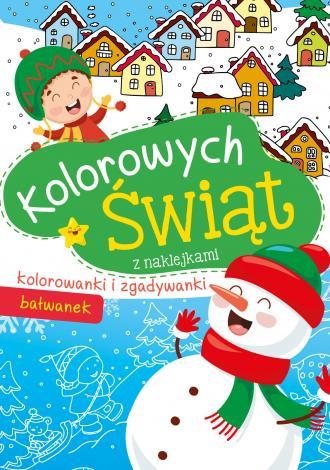 Kolorowych Świąt. Bałwanek z naklejkami - okładka książki