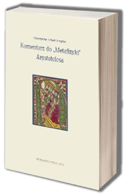 Komentarz do Metafizyki Arystotelesa. - okładka książki